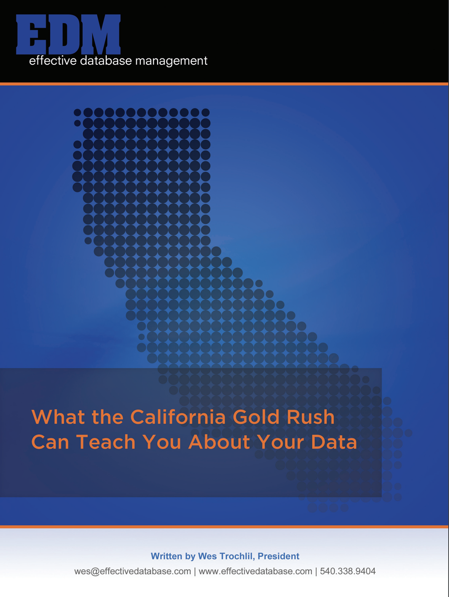 What the California Gold Rush Can Teach You About Your Data